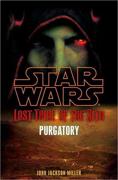 Star Wars: Lost Tribe of the Sith: #5 Purgatory By: John Jackson Miller