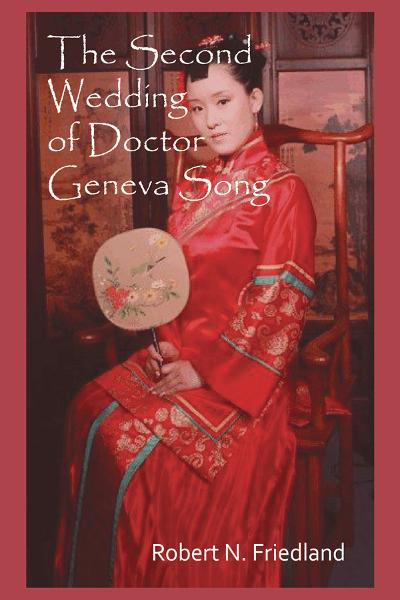The Second Wedding of Doctor Geneva Song By: Robert N. Friedland