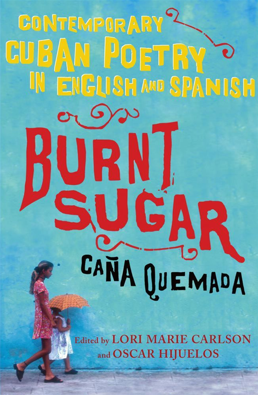Burnt Sugar Cana Quemada By: