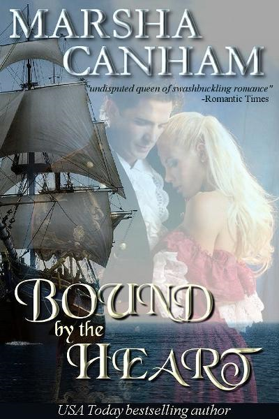 Bound By The Heart By: Marsha Canham