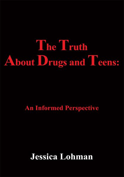 The Truth About Drugs and Teens: