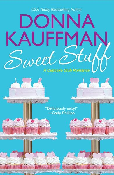 Sweet Stuff By: Donna Kauffman