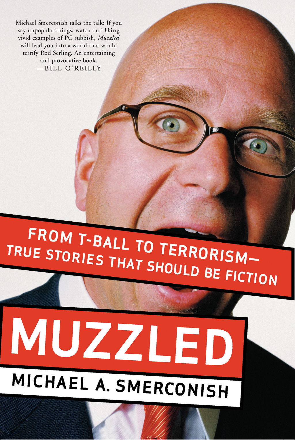 Muzzled By: Michael Smerconish