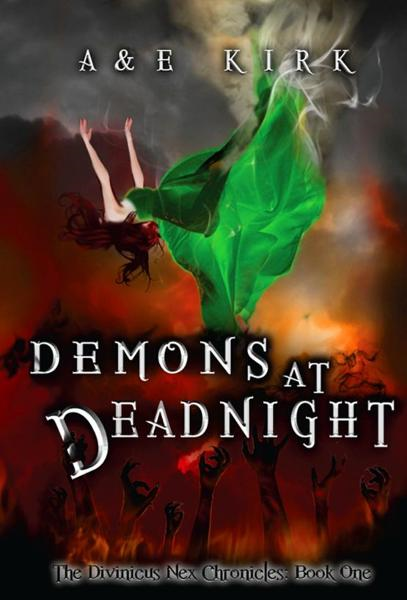 Demons at Deadnight By: A&E Kirk