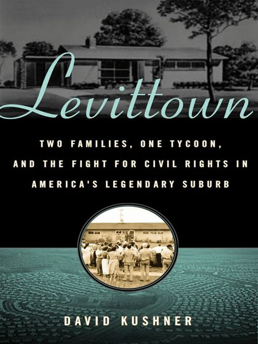Levittown By: David Kushner