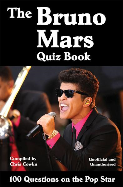 The Bruno Mars Quiz Book