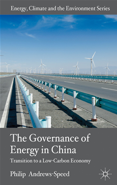 The Governance of Energy in China Transition to a Low-Carbon Economy