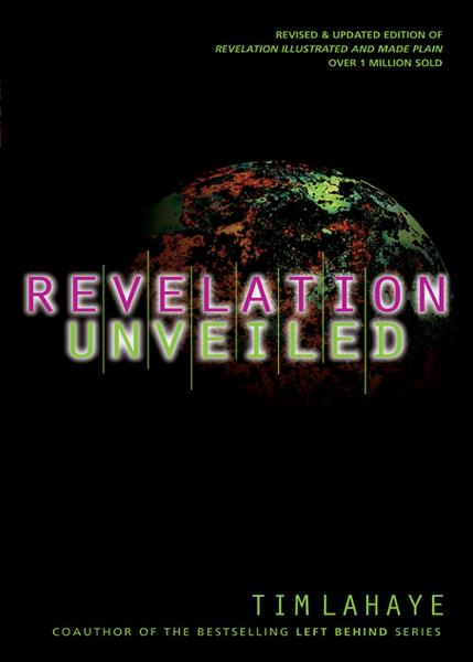 Revelation Unveiled By: Tim LaHaye