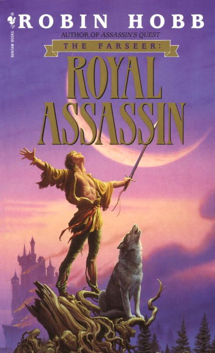 Royal Assassin By: Robin Hobb