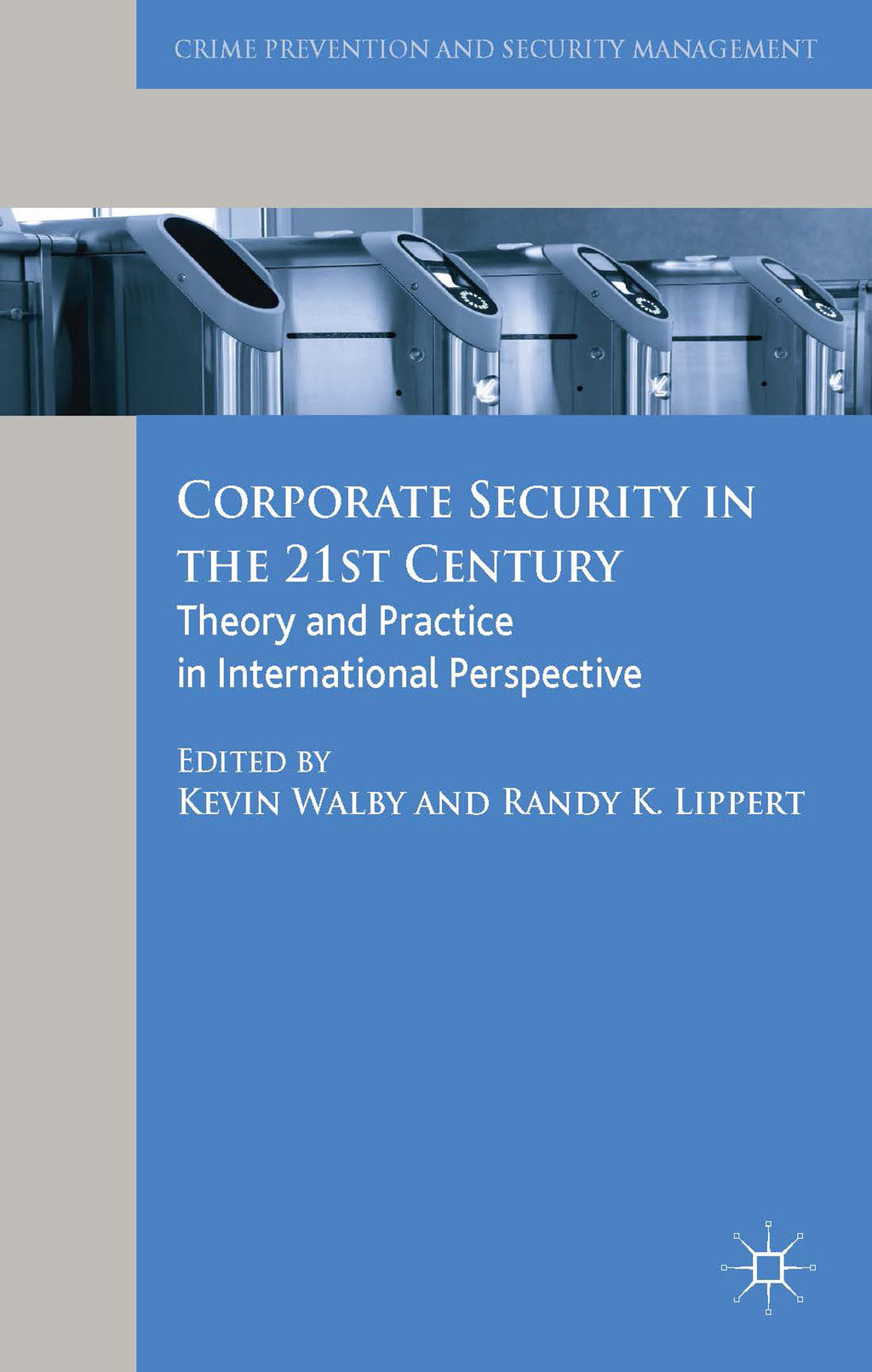 Corporate Security in the 21st Century Theory and Practice in International Perspective