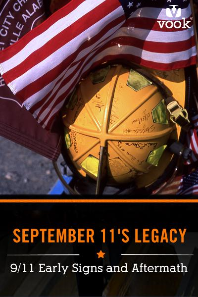 September 11's Legacy: 9/11 Early Signs and Aftermath By: Vook