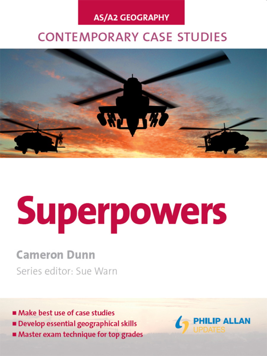 AS/A2 Geography Contemporary Case Studies: Superpowers