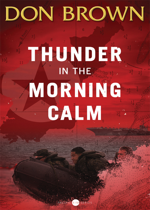 Thunder in the Morning Calm By: Don   Brown