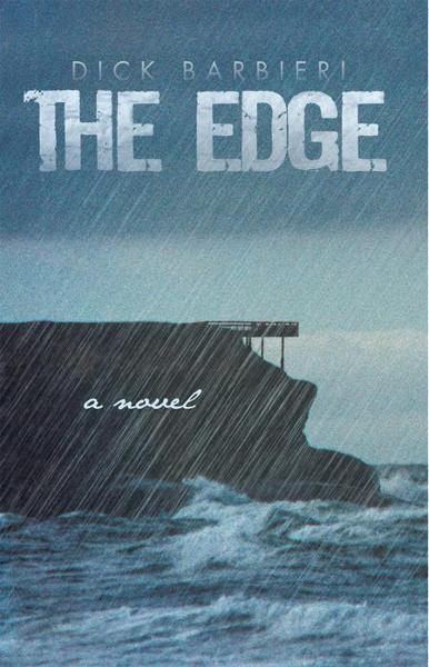 The Edge By: Dick Barbieri