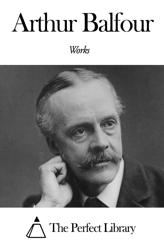 Works of Arthur Balfour
