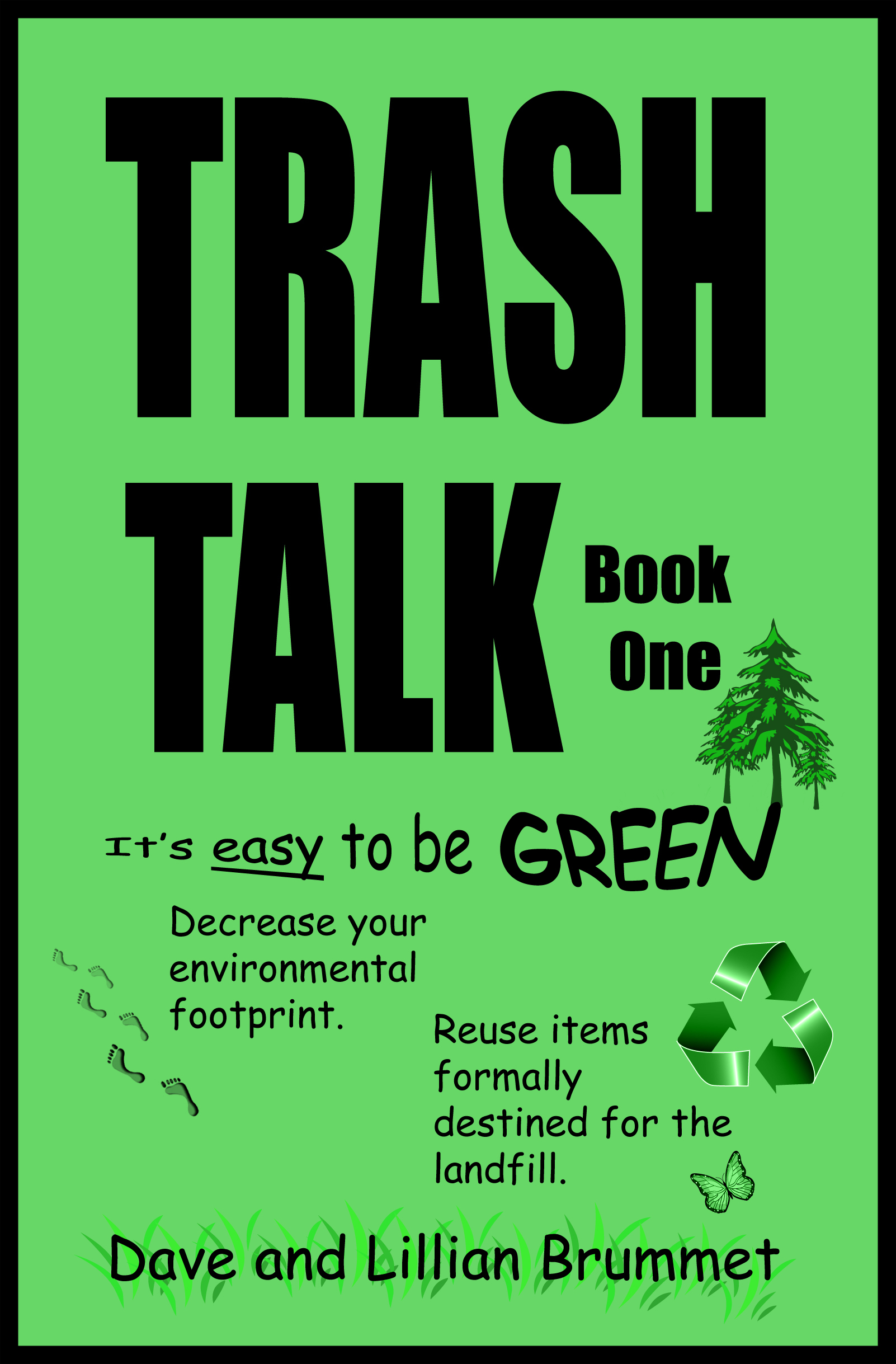 Trash Talk: It's Easy to be Green - Book One