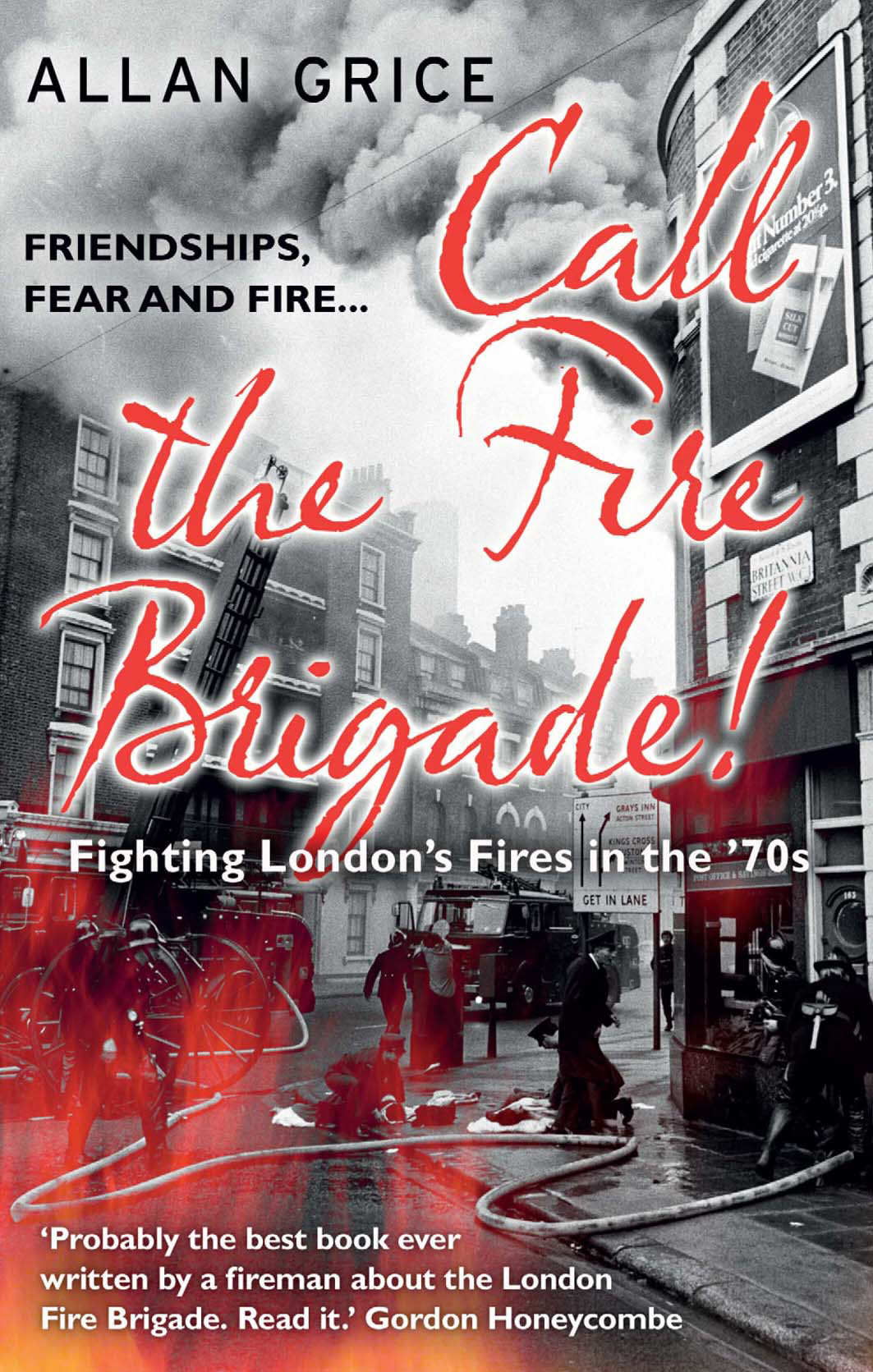 Call the Fire Brigade! By: Allan Grice