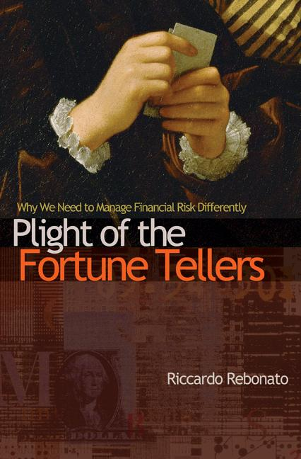 Plight of the Fortune Tellers By: Riccardo Rebonato