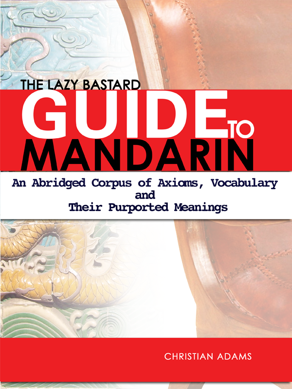 The Lazy Bastards Guide To Mandarin