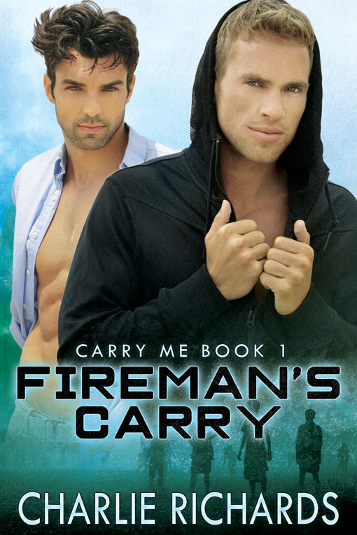 Fireman's Carry By: Charlie Richards
