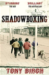 Shadowboxing: New Edition: