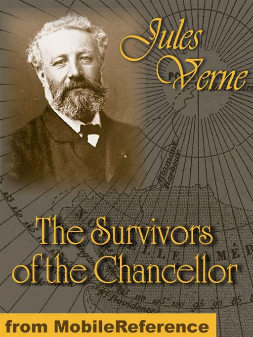 The Survivors Of The Chancellor  (Mobi Classics)