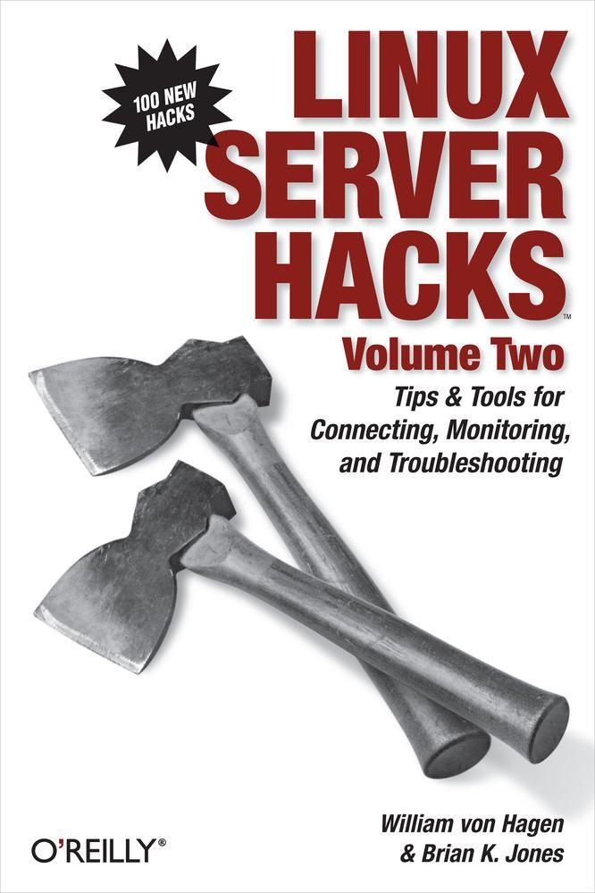 Linux Server Hacks, Volume Two