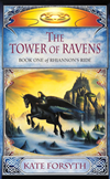 Rhiannon's Ride 1: The Tower Of Ravens: