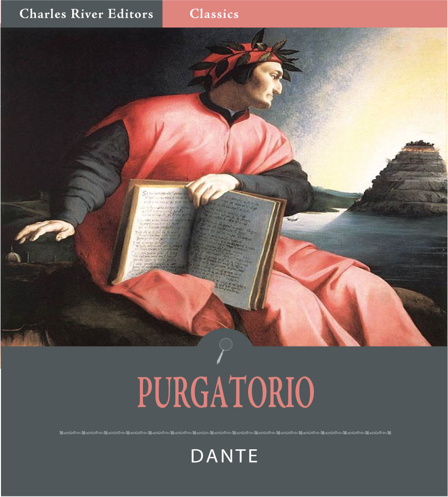 Purgatorio (Illustrated Edition) By: Dante Alighieri