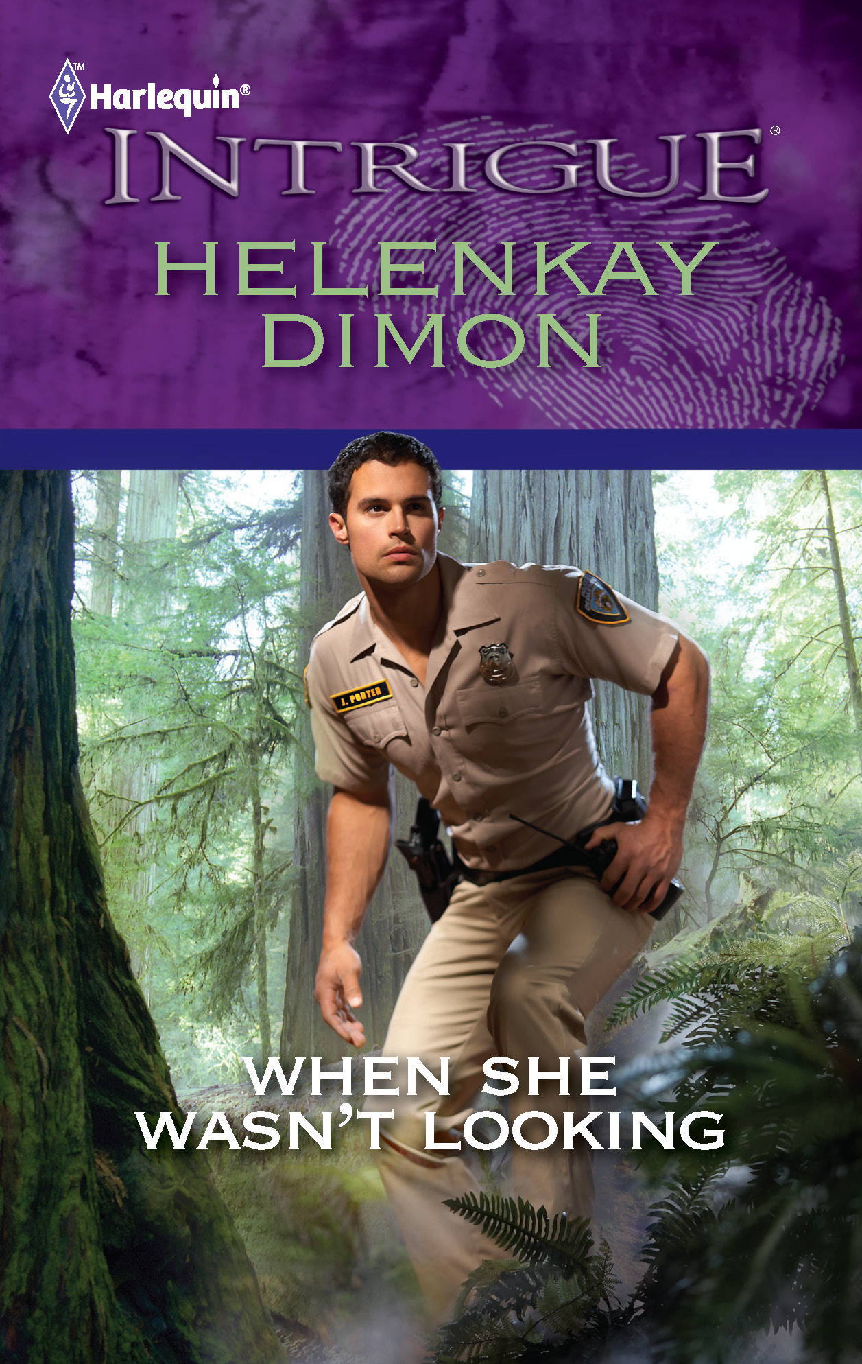 When She Wasn't Looking By: HelenKay Dimon