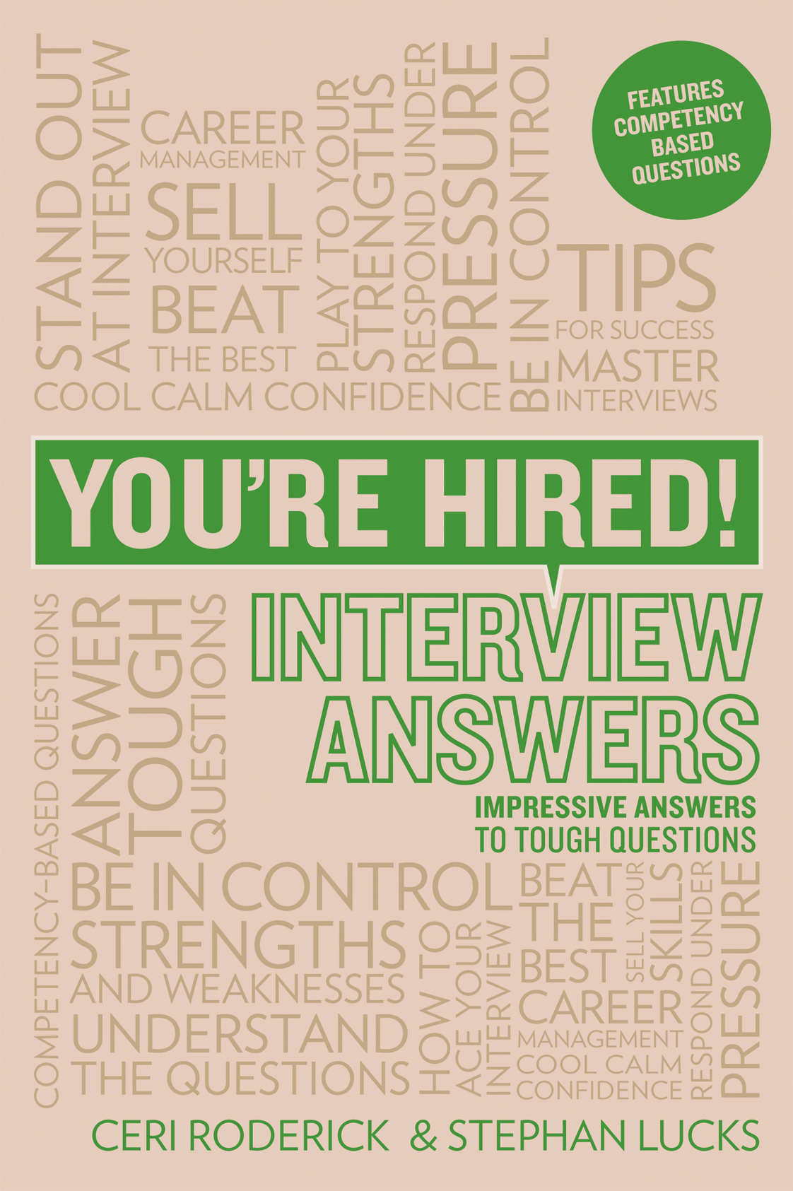 You're Hired! Interview Answers By: Ceri Roderick,Stephan Lucks