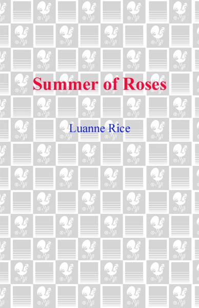 Summer of Roses By: Luanne Rice
