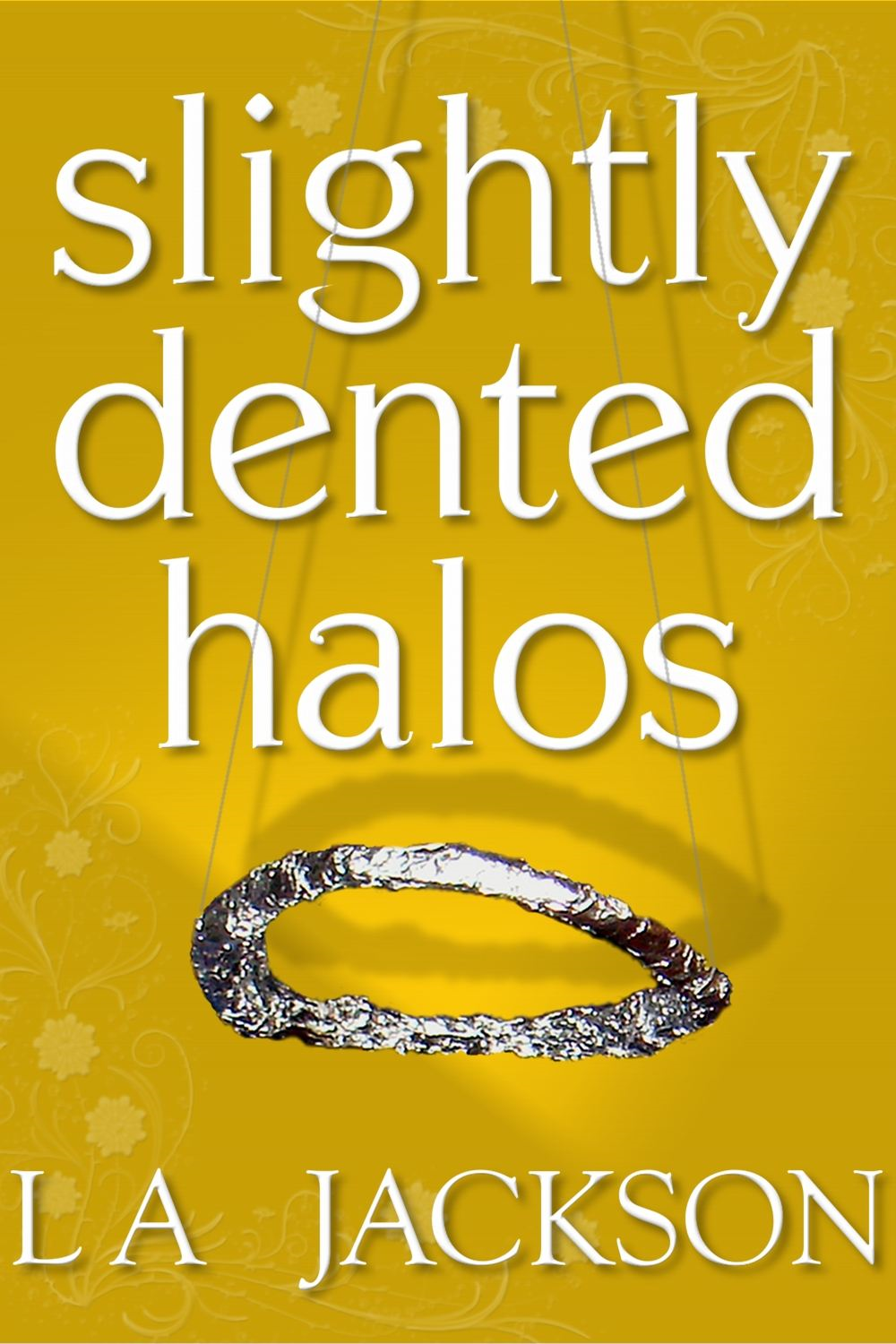 Slightly Dented Halos By: LA Jackson