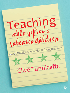 Teaching Able, Gifted and Talented Children Strategies, Activities & Resources