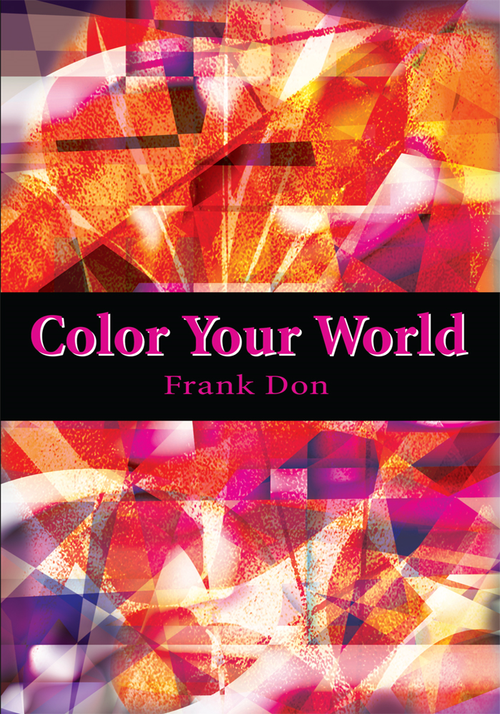 Color Your World By: Frank Don