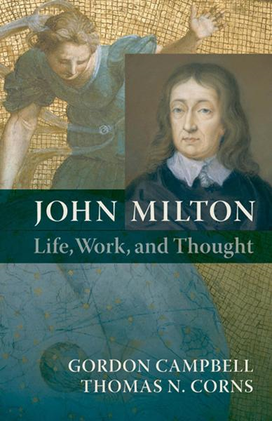 John Milton:Life, Work, and Thought