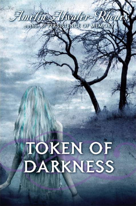 Token of Darkness By: Amelia Atwater-Rhodes