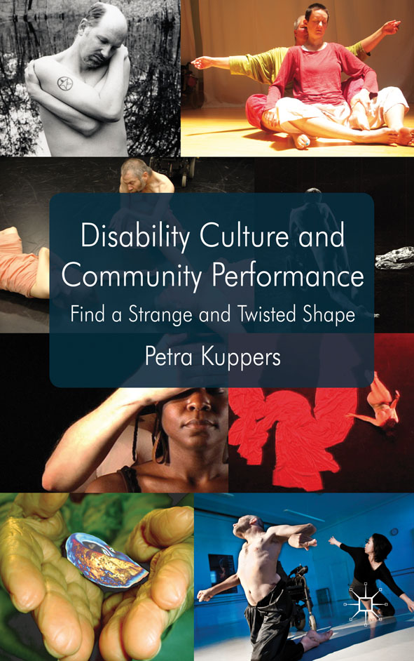 Disability Culture and Community Performance Find a Strange and Twisted Shape