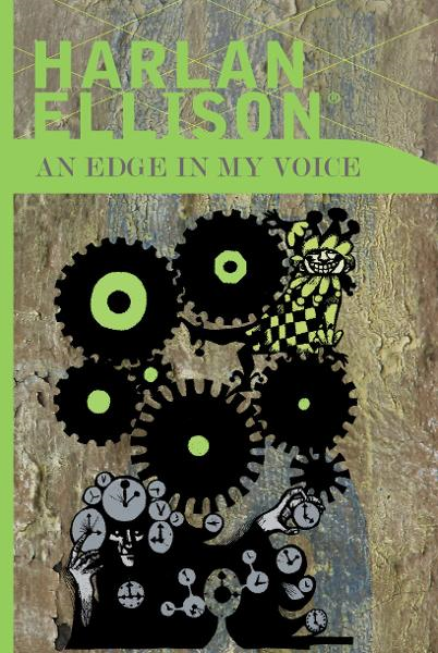 An Edge in my Voice By: Harlan Ellison