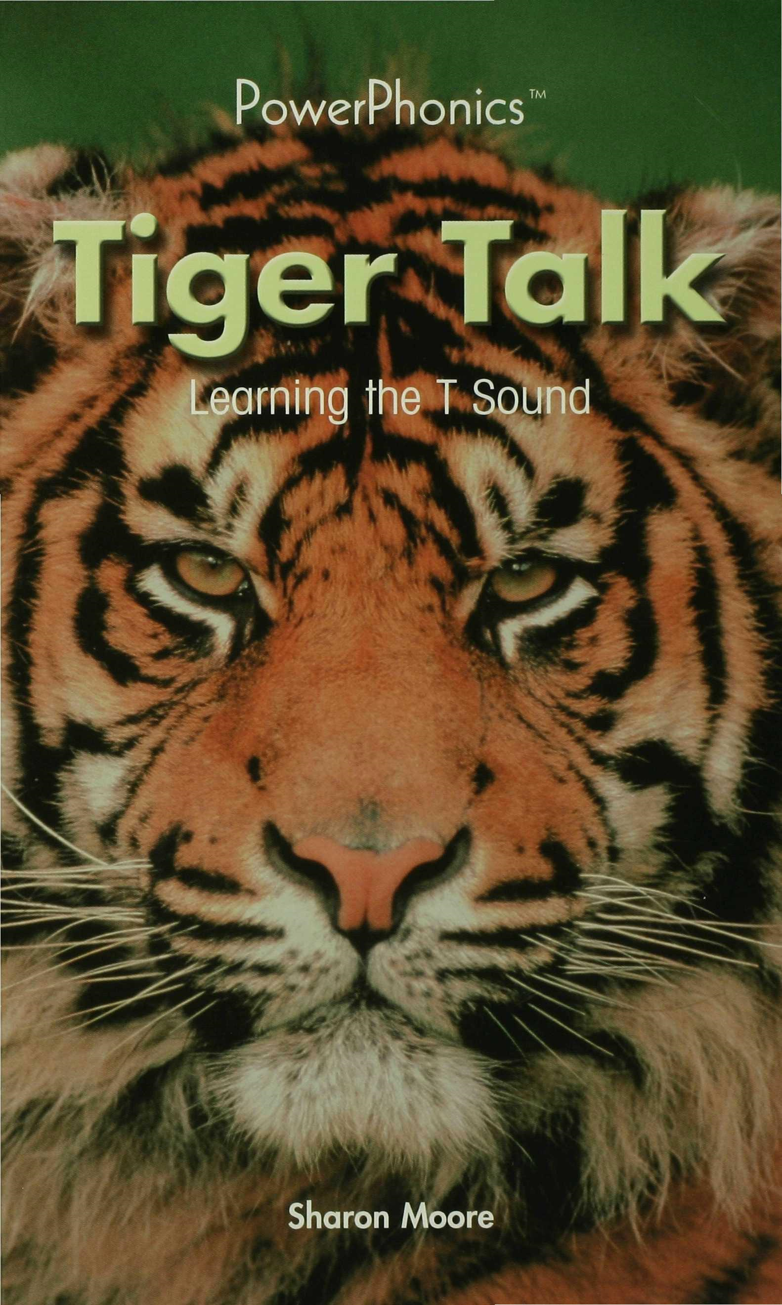 S. Moore - Tiger Talk: Learning the T Sound