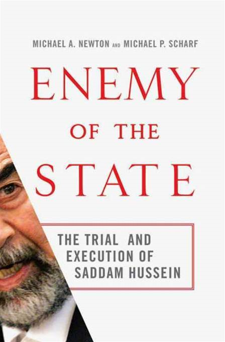 Enemy of the State By: Michael A. Newton,Michael P. Scharf