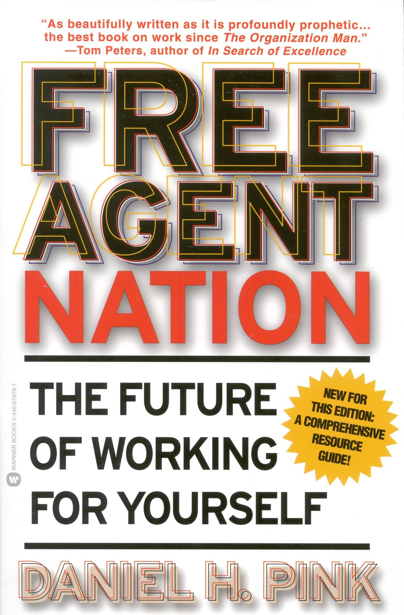 Free Agent Nation By: Daniel H. Pink