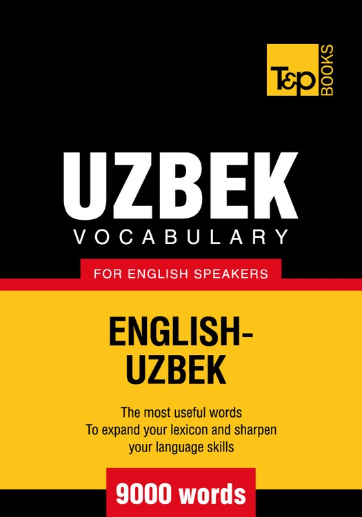 Uzbek Vocabulary for English Speakers - 9000 Words