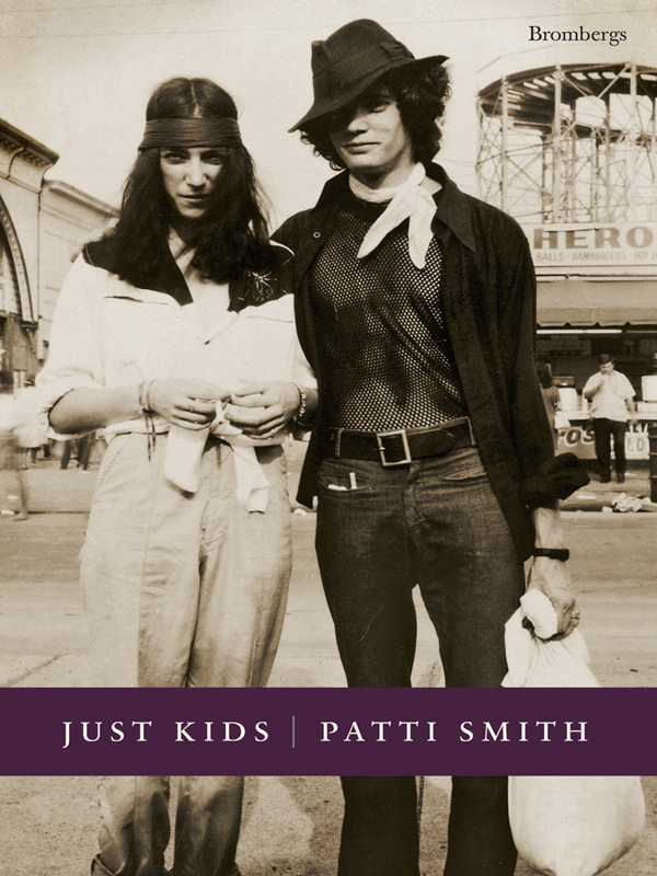 Just Kids By: Patti Smith