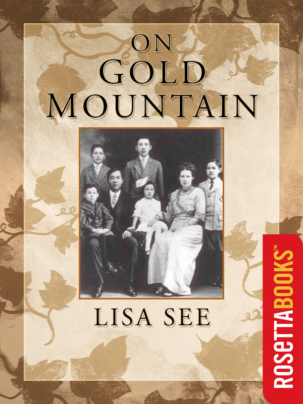 On Gold Mountain By: Lisa See