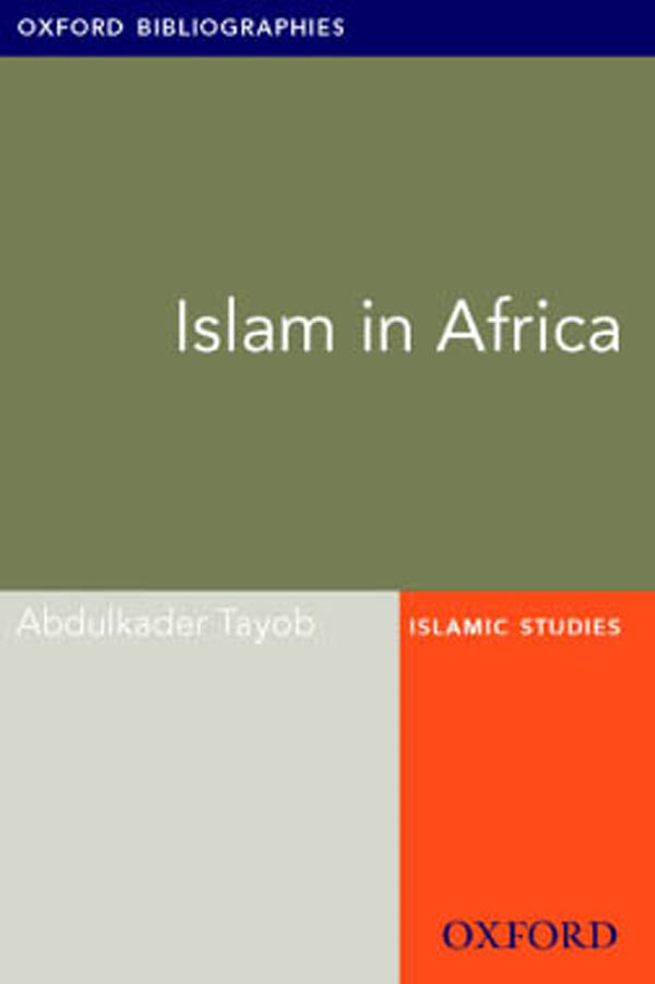 Islam in Africa: Oxford Bibliographies Online Research Guide