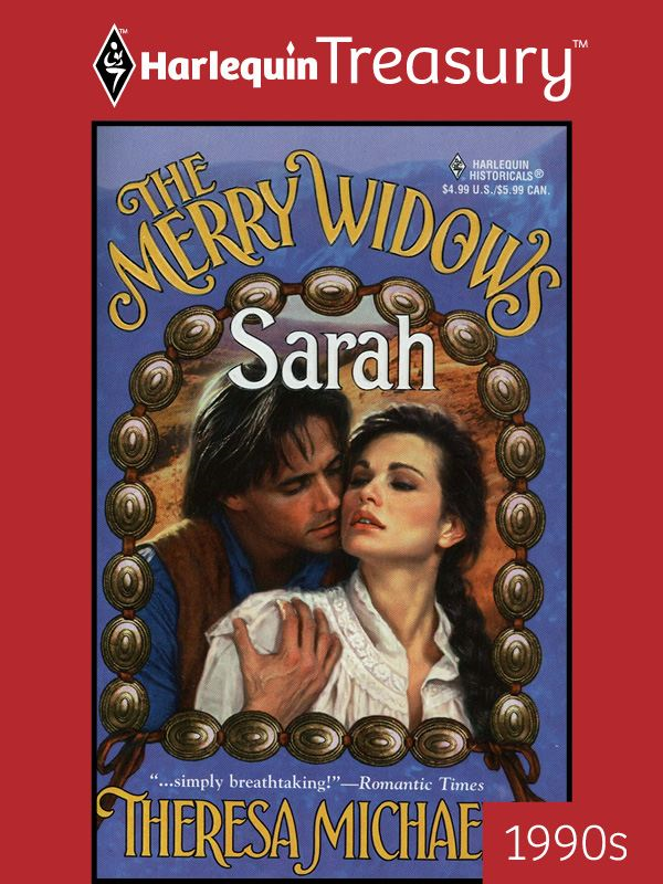 The Merry Widows--Sarah By: Theresa Michaels
