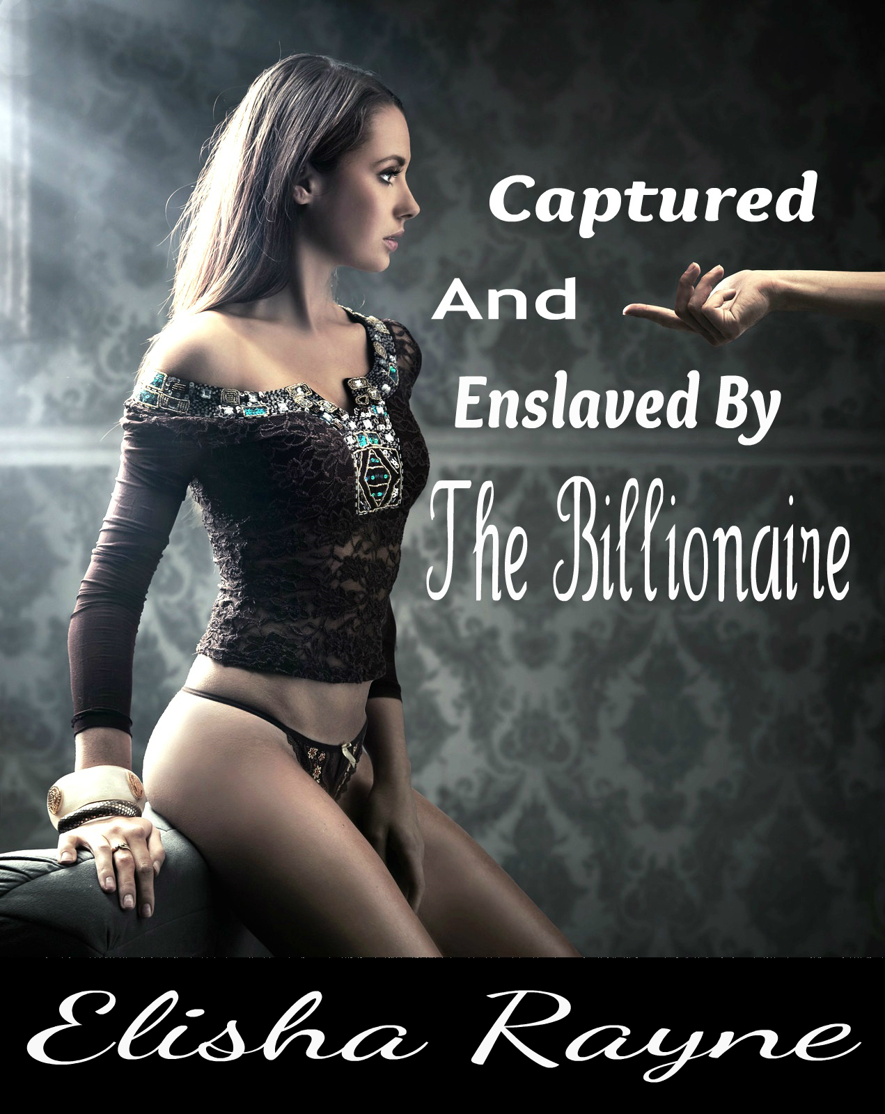 Captured and Enslaved by the Billionaire (BDSM Erotica)