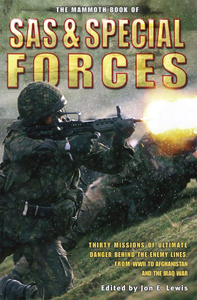 The Mammoth Book of SAS and Special Forces By: Lewis Jon E