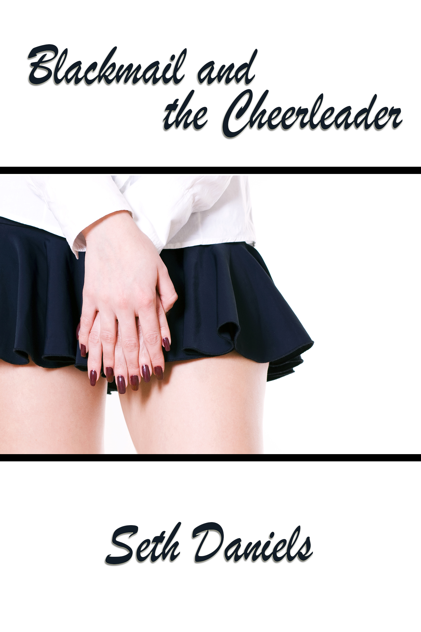 Blackmail and the Cheerleader 2